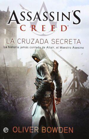 ASSASSIN'S CREED. LA CRUZADA SECRETA
