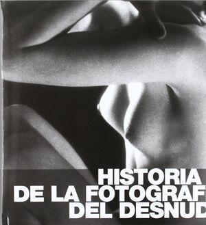 HISTORIA DE LA FOTOGRAFIA DEL DESNUDO
